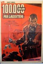 One Hundred Thousand Dollars for Lassiter