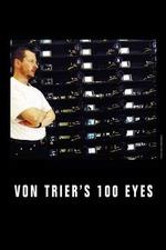 Von Trier's 100 Eyes