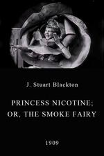 Princess Nicotine; or, The Smoke Fairy
