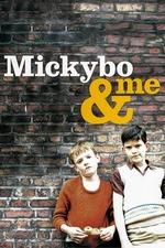 Mickybo and Me