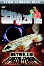 SPAZIO 1999 - Oltre lo spazio tempo