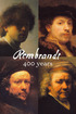 Rembrandt 400 Years