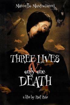 Three Lives and Only One Death (1996)
