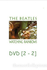 The Beatles: Watching Rainbows [DVD2]