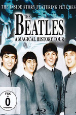 The Beatles: A Magical History Tour