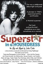 Superstar in a Housedress: The Life and Legend of Jackie Curtis