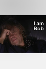 I Am Bob