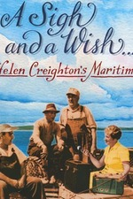 A Sigh and a Wish: Helen Creighton's Maritimes
