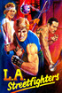 L.A. Streetfighters
