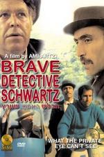 Schwartz: The Brave Detective
