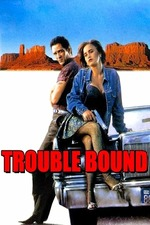 Trouble Bound