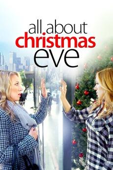 all about christmas eve - All About Christmas Eve Cast