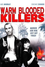 Warm Blooded Killers