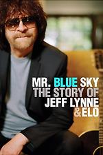 Mr. Blue Sky: The Story of Jeff Lynne & ELO