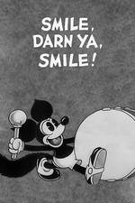 Smile, Darn Ya, Smile!