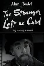 The Stranger Left No Card