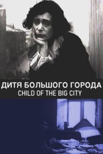 Child of the Big City