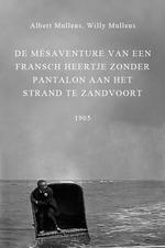 De mésaventure van een Fransch heertje zonder pantalon aan het strand te Zandvoort