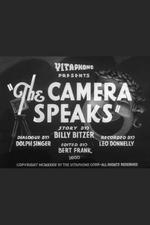The Camera Speaks