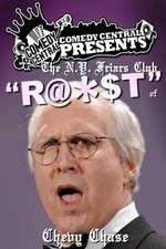 Comedy Central Presents: The N.Y. Friars Club Roast of Chevy Chase