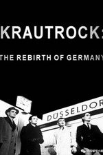 Krautrock : The Rebirth of Germany