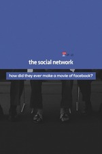 How Did They Ever Make a Movie of Facebook?
