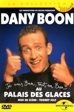 Dany Boon - Au Palais des Glaces
