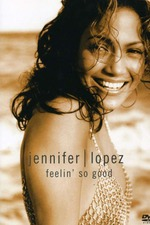 Jennifer Lopez: Feelin' So Good