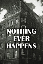 Nothing Ever Happens