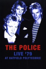 The Police - Live '79 at Hatfield Polytechnic