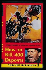 How to Kill 400 Duponts