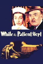 While the Patient Slept
