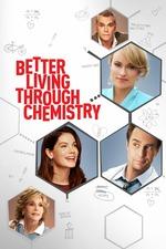 Se vive mejor con la Química