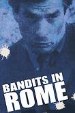Bandits in Rome
