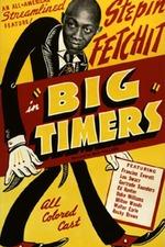 Big Timers