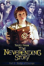 Tales from the Neverending Story: Badge of Courage