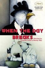 When the Day Breaks