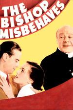 The Bishop Misbehaves