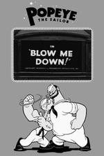 Blow Me Down!