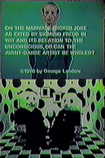 On the Marriage Broker Joke as Cited by Sigmund Freud in Wit and Its Relation to the Unconscious or Can the Avant-Garde Artist Be Wholed?