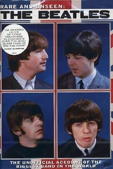 Rare and Unseen: The Beatles