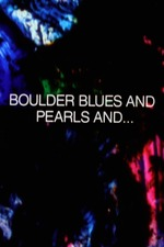 Boulder Blues and Pearls and...