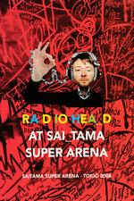 Radiohead - At Saitama Super Arena