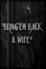 Bring 'Em Back a Wife