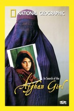 National Geographic: In Search of the Afghan Girl