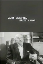 For Example Fritz Lang
