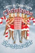 Larry the Cable Guy's Christmas Spectacular