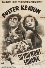 So You Won't Squawk