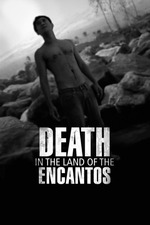 Death in the Land of Encantos