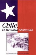 Chile, the Obstinate Memory